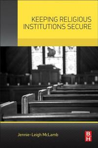 Keeping Religious Institutions Secure - Jennie-Leigh McLamb - cover
