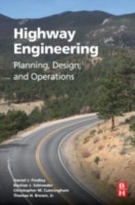 Ebook in inglese Highway Engineering Brown, Tom , Cunningham, Christopher , Findley, Daniel J , Schroeder, Bastian