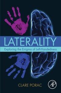 Foto Cover di Laterality, Ebook inglese di Clare Porac, edito da Elsevier Science