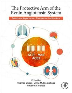 The Protective Arm of the Renin Angiotensin System (RAS): Functional Aspects and Therapeutic Implications - cover