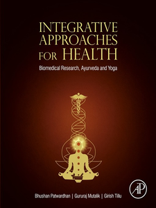 Ebook in inglese Integrative Approaches for Health Mutalik, Gururaj , Patwardhan, Bhushan , Tillu, Girish