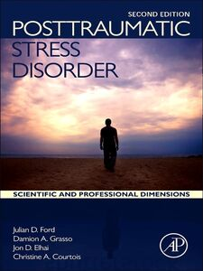 Ebook in inglese Posttraumatic Stress Disorder Courtois, Christine A. , Elhai, Jon D. , Ford, Julian D , Grasso, Damion J.