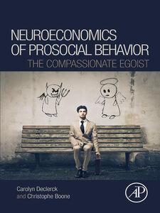 Ebook in inglese Neuroeconomics of Prosocial Behavior Boone, Christophe , Declerck, Carolyn
