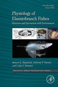 Foto Cover di Physiology of Elasmobranch Fishes: Structure and Interaction with Environment, Ebook inglese di  edito da Elsevier Science