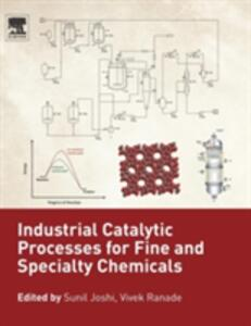 Industrial Catalytic Processes for Fine and Specialty Chemicals - cover