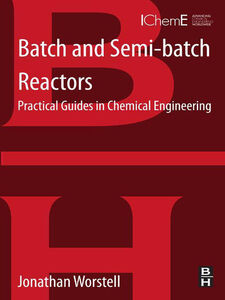 Ebook in inglese Batch and Semi-batch Reactors Worstell, Jonathan