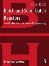 Batch and Semi-batch Reactors