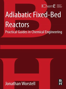 Ebook in inglese Adiabatic Fixed-Bed Reactors Worstell, Jonathan
