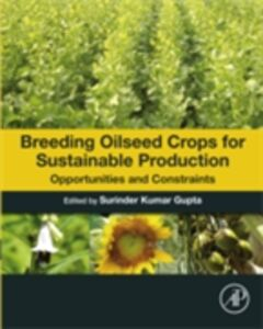 Foto Cover di Breeding Oilseed Crops for Sustainable Production, Ebook inglese di  edito da Elsevier Science