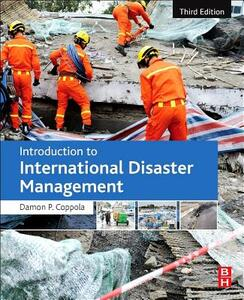 Introduction to International Disaster Management - Damon P. Coppola - cover