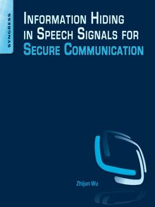 Ebook in inglese Information Hiding in Speech Signals for Secure Communication Wu, Zhijun
