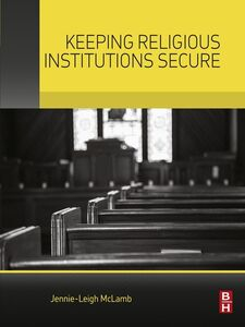 Ebook in inglese Keeping Religious Institutions Secure McLamb, Jennie-Leigh