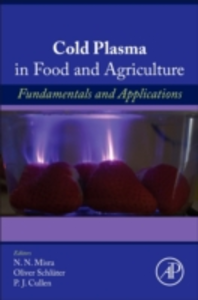 Ebook in inglese Cold Plasma in Food and Agriculture -, -