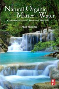 Natural Organic Matter in Water: Characterization and Treatment Methods - cover