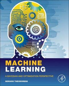 Machine Learning: A Bayesian and Optimization Perspective - Sergios Theodoridis - cover