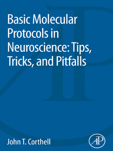 Ebook in inglese Basic Molecular Protocols in Neuroscience Corthell, John T.
