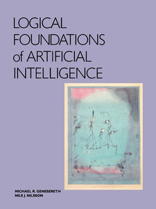 Foto Cover di Logical Foundations of Artificial Intelligence, Ebook inglese di Michael R. Genesereth,Nils J. Nilsson, edito da Elsevier Science