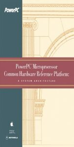 Ebook in inglese PowerPC Microprocessor Common Hardware Reference Platform Apple Computer, Inc. , Corp., Motorola , International Business Machines, Inc.