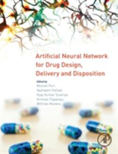 Artificial Neural Network for Drug Design, Delivery and Disposition - Munish Puri,Yashwant Pathak,Vijaykumar B. Sutariya - cover