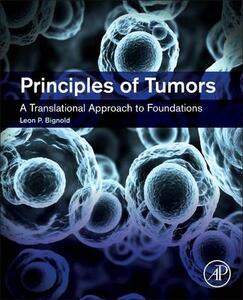 Principles of Tumors - Leon P. Bignold - cover