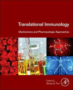 Translational Immunology: Mechanisms and Pharmacologic Approaches - Seng-Lai Tan - cover