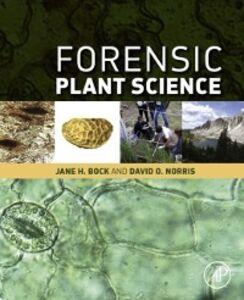 Ebook in inglese Forensic Plant Science Bock, Jane H , Norris, David O.