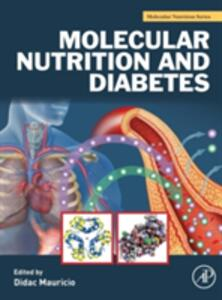 Molecular Nutrition and Diabetes: A Volume in the Molecular Nutrition Series - cover