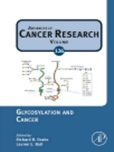 Ebook in inglese Glycosylation and Cancer -, -