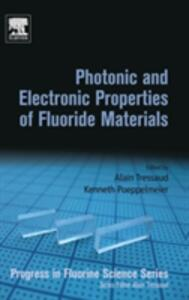 Photonic and Electronic Properties of Fluoride Materials: Progress in Fluorine Science Series - cover