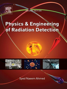 Ebook in inglese Physics and Engineering of Radiation Detection Ahmed, Syed Naeem