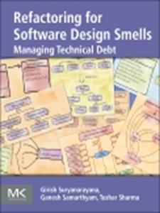 Ebook in inglese Refactoring for Software Design Smells Samarthyam, Ganesh , Sharma, Tushar , Suryanarayana, Girish