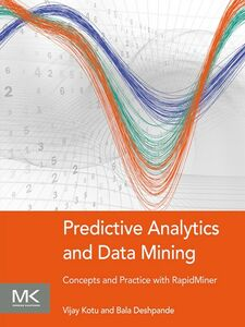 Ebook in inglese Predictive Analytics and Data Mining Deshpande, Bala , Kotu, Vijay