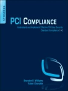 Foto Cover di PCI Compliance, Ebook inglese di Anton Chuvakin,Branden R. Williams, edito da Elsevier Science