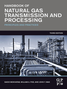 Ebook in inglese Handbook of Natural Gas Transmission and Processing Mak, John Y. , Mokhatab, Saeid , Poe, William A.