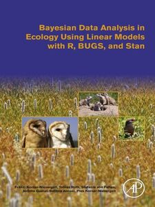 Foto Cover di Bayesian Data Analysis in Ecology Using Linear Models with R, BUGS, and Stan, Ebook inglese di AA.VV edito da Elsevier Science