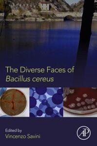 Ebook in inglese Diverse Faces of Bacillus Cereus -, -