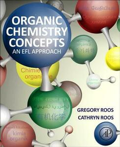 Organic Chemistry Concepts: An EFL Approach - Gregory Roos,Cathryn Roos - cover