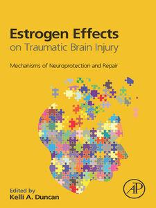 Ebook in inglese Estrogen Effects on Traumatic Brain Injury -, -