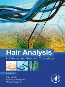Ebook in inglese Hair Analysis in Clinical and Forensic Toxicology Kintz, Pascal , Salomone, Alberto , Vincenti, Marco