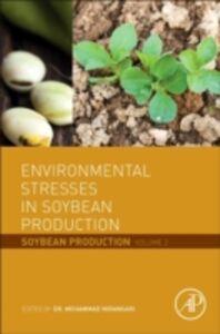 Foto Cover di Environmental Stresses in Soybean Production, Ebook inglese di  edito da Elsevier Science