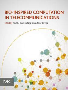 Ebook in inglese Bio-Inspired Computation in Telecommunications Chien, Su Fong , Ting, T.O. , Yang, Xin-She