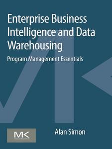 Ebook in inglese Enterprise Business Intelligence and Data Warehousing Simon, Alan