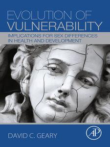 Foto Cover di Evolution of Vulnerability, Ebook inglese di David C. Geary, edito da Elsevier Science