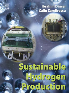 Ebook in inglese Sustainable Hydrogen Production Dincer, Ibrahim , Zamfirescu, Calin