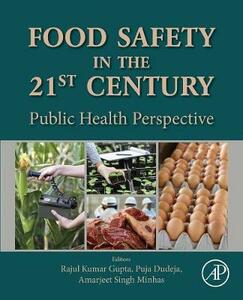 Food Safety in the 21st Century: Public Health Perspective - cover