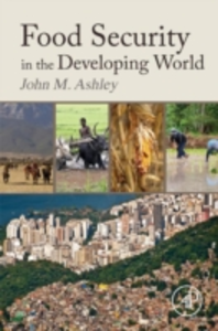 Ebook in inglese Food Security in the Developing World Ashley, John Michael