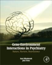 Gene-Environment Interactions in Psychiatry