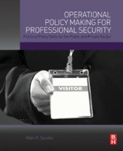 Ebook in inglese Operational Policy Making for Professional Security Sondej, Allen