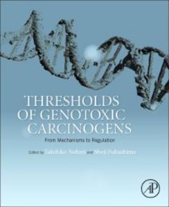 Ebook in inglese Thresholds of Genotoxic Carcinogens -, -