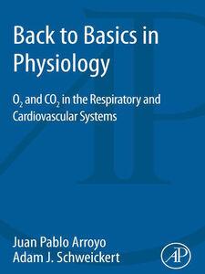 Ebook in inglese Back to Basics in Physiology Arroyo, Juan Pablo , Schweickert, Adam J.